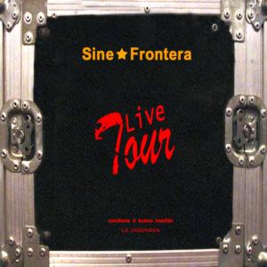 sine-frontera-musica-copertina-album-live-tour-raccolta